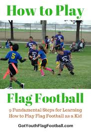 Flag Football Pants How To Play Flag Football For Kids Got Youth Flag Football