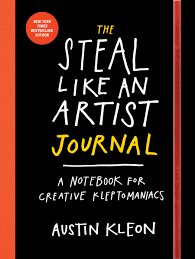 everyday quote from the notebook the steal like an artist journal a notebook for creative
