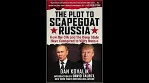 Introduction To Russia by Dan Kovalik How The Cia And Deep State Have Conspired To Vilify
