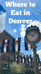 where to eat in denver denver travel pro and united states travel