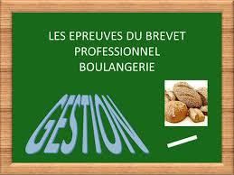 brevet professionnel cuisine les epreuves du brevet professionnel boulangerie ppt télécharger