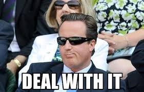 David Cameron Memes - david cameron deal with it deal with it know your meme