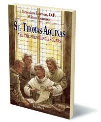 Thomas Aquinas Desk Thomas Aquinas And The Preaching Beggars A Vision Book By Brendan