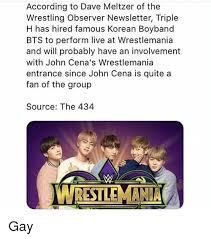 Gay Wrestling Meme - according to dave meltzer of the wrestling observer newsletter