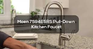 moen 7594esrs motionsense pull down kitchen faucet review best