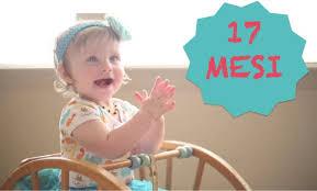 bimbo 13 mesi alimentazione neonato 17 mesi sviluppo crescita alimentazioni dei primi mesi