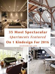 35 most spectacular apartments featured on 1 kindesign for 2016