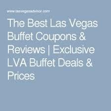 best 25 las vegas buffet deals ideas on pinterest vegas
