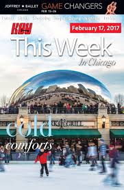 Chicago Trolley Tour Map by Key This Week In Chicago February 17 2017 Issue By Key This Week