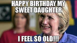 Funny Daughter Memes - 10 happy birthday funny meme for daughter in law birthday hd images