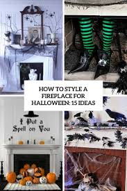 how to style a fireplace for halloween 15 ideas shelterness