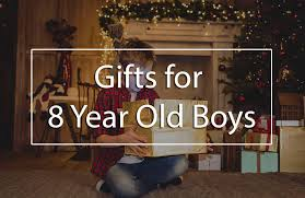 the top 5 best gifts for 8 year boys best toys for 8 year