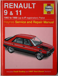 renault 9 and 11 service and repair manual haynes service and