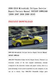 2006 2010 mitsubishi eclipse service repair factory manual instant do u2026