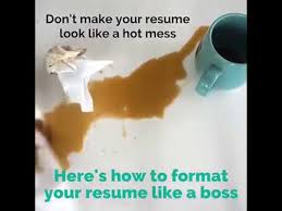 how to format your resume like a boss youtube
