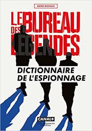 bureau dictionnaire amazon fr le bureau des légendes dictionnaire de l espionnage