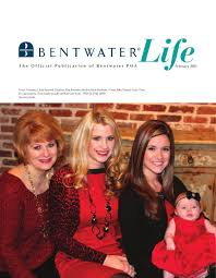 bentwater life magazine february 2013 by bentwater sales issuu