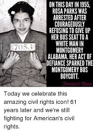 Rosa Parks Meme - 7053 on this day in 1955 rosa parks was courageously refusing to