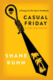 casual friday casual friday ebook by shane kuhn official publisher page