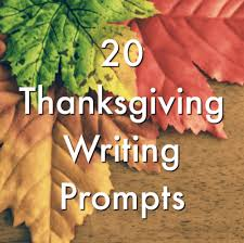 Paragraph About Thanksgiving 20 Thanksgiving Writing Prompts Minds In Bloom