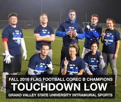 Intramural Flag Football Intramural League Champions Gvsu Recreation Grand Valley State