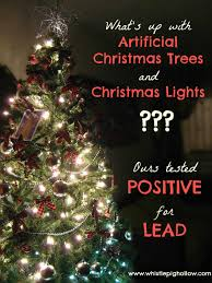 are artificial christmas trees and christmas lights toxic