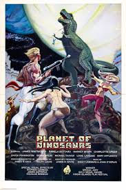 poster for planet of dinosaurs 1978 usa wrong side of the art