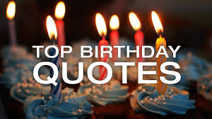 Quotes Birthday Best Birthday Quotes Happy Birthday Images And Quotes Youtube