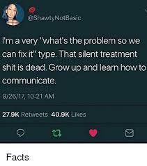 Silent Treatment Meme - 25 best memes about silent treatment silent treatment memes