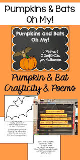 A Halloween Poem Pumpkins And Bats Oh My Literacy Word Work And Teaching Ideas