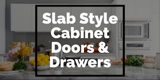 kitchen cabinet doors slab style slab style cabinets doors and drawers cabinet now
