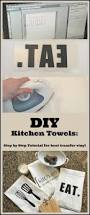 2028 best crafts images on pinterest diy craft projects and diy custom kitchen towels using a heat transfer image my life from home www