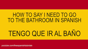 Sink Spanish Translation by Sr Wooly How Do You Say Bathroom In Spanish Photo Bedroom Dresser