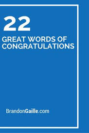 words for graduation cards 22 great words of congratulations messages cards and graduation