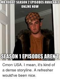I Robot Meme - mr robot season 22 episodes available online now season episodes