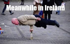 Meanwhile Meme - meanwhile in ireland memes