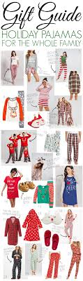 gift guide pajamas for the whole family living