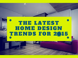 Top 5 Home Design Trends For 2015 100 Home Design Trends For 2015 Countertop Trends For 2015