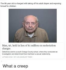 Adult Diaper Meme - the 96 year old is charged with taking off his adult diaper and