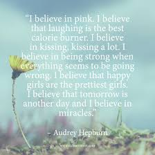 Audrey Hepburn Love Quotes by Culture Street Quote Of The Day Comes From The Glamorous Audrey