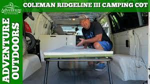 Rei Comfort Cot Review Coleman Ridgeline Iii Camping Cot Review Youtube