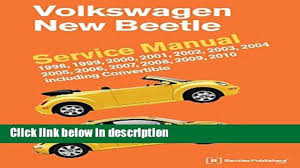 books volkswagen new beetle service manual 1998 1999 2000 2001