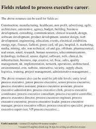Senior Executive Resume Examples by Top 8 Process Executive Resume Samples