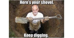 Shovel Meme - what are you doing chuck woolery may not be able to dig himself