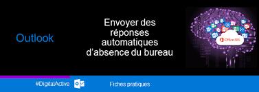 absence bureau outlook outlook envoyer des réponses automatiques d absence du bureau
