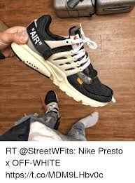 Nike Meme - rt nike presto x off white httpstcomdm9lhbv0c nike meme on