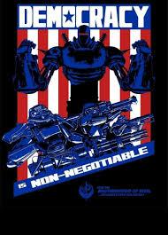 Liberty Prime Meme - liberty prime democracy is non negotiable happy 4th fallout