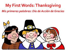 my words thanksgiving mis primeras palabras día de acción d