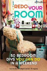 redo your room 50 bedroom diys you can do in a weekend