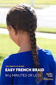 curly hairstyle week easy french braid in 5 minutes or